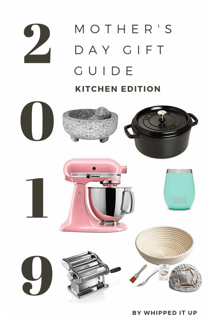 Mothers day gift guide graphic. Left to right, mortar and pestle, staub 4qt dutch oven, kitchen aid artisan mixer in pink, yeti wine rambler in seaform, pasta machine, bread proofing basket