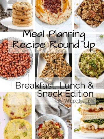 Breakfast, Lunch and Snack Ideas for Meal Planning