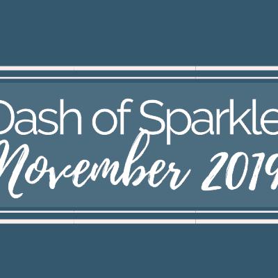 Dash of Sparkle November 2019