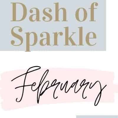 Dash of Sparkle February 2020
