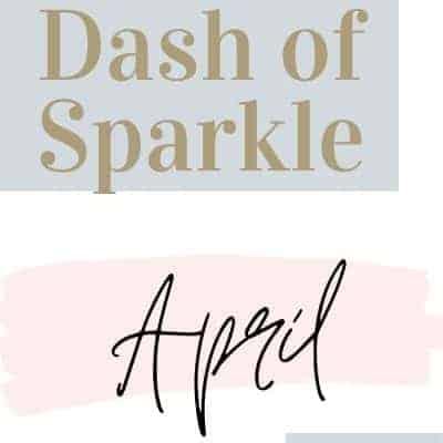 Dash of Sparkle April 2020