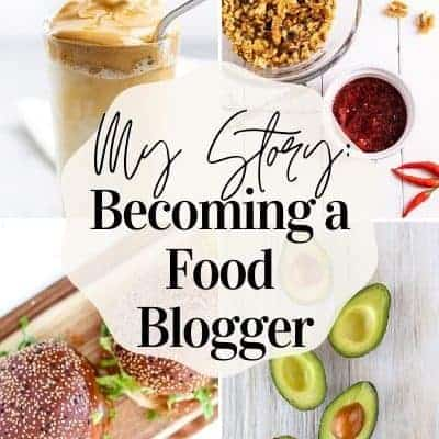 My Story: Becoming a Food Blogger