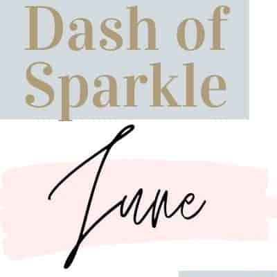 Dash of Sparkle June 2020